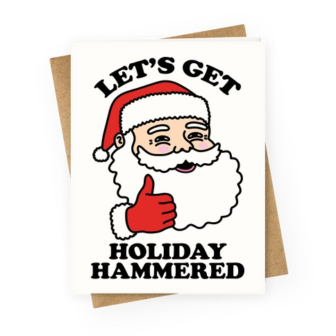 Let's Get Holiday Hammered Greeting Card