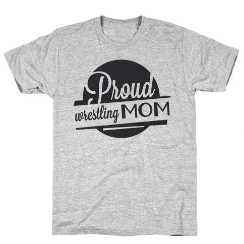 Proud Wrestling Mom Mens T-Shirt
