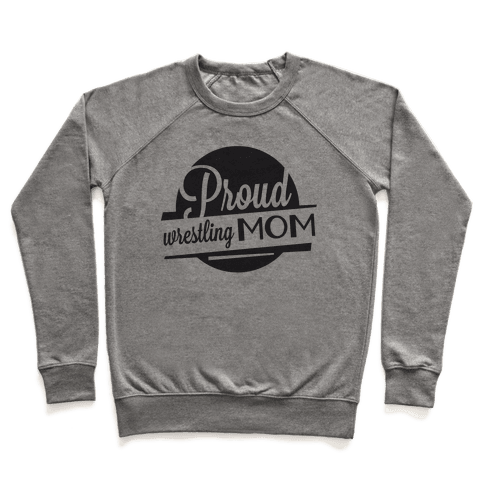 Proud Wrestling Mom Pullover