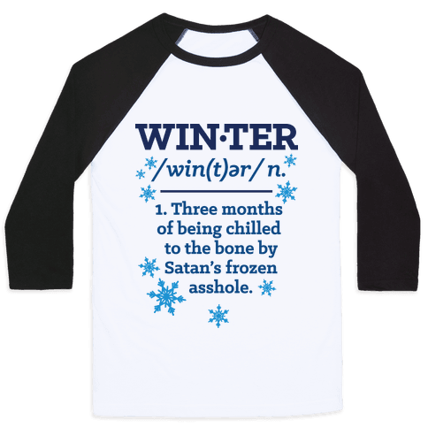 Winter Definition Baseball Tee