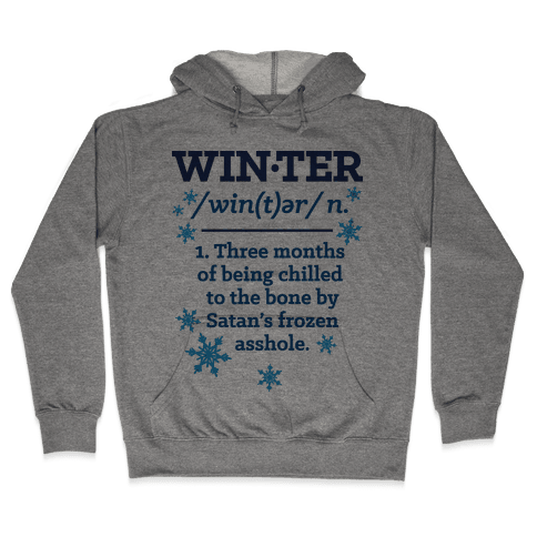 Winter Definition Hooded Sweatshirt