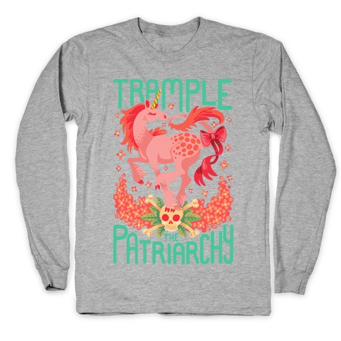Trample The Patriarchy Long Sleeve T-Shirt