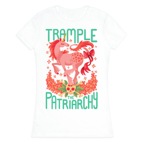 Trample The Patriarchy Womens T-Shirt