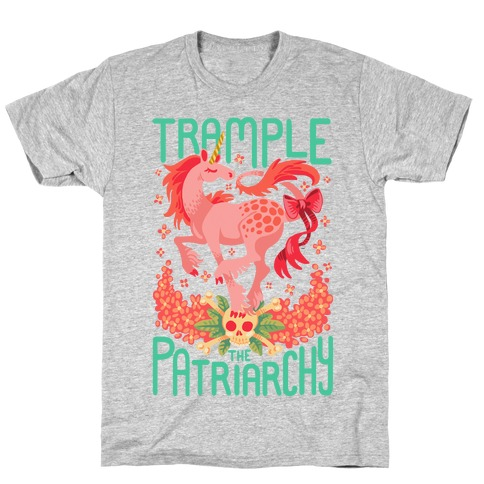 Trample The Patriarchy T-Shirt