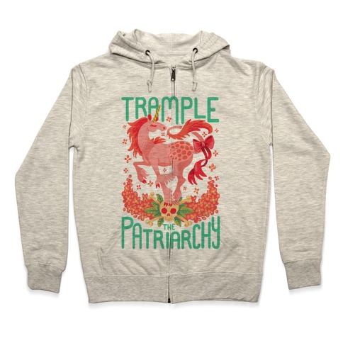 Trample The Patriarchy Zip Hoodie