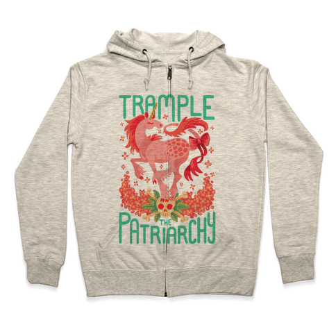 Trample The Patriarchy Zip Hoodie