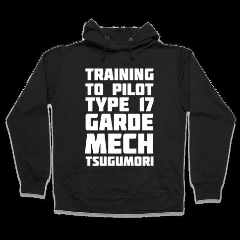 Training to Pilot Type 17 Garde Mech Tsugumori Hooded Sweatshirt