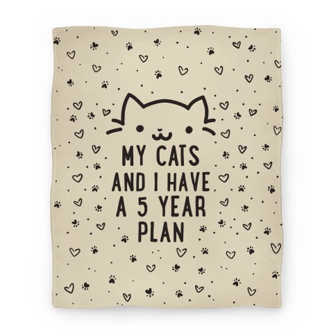 My Cats and I Have A Plan Blanket
