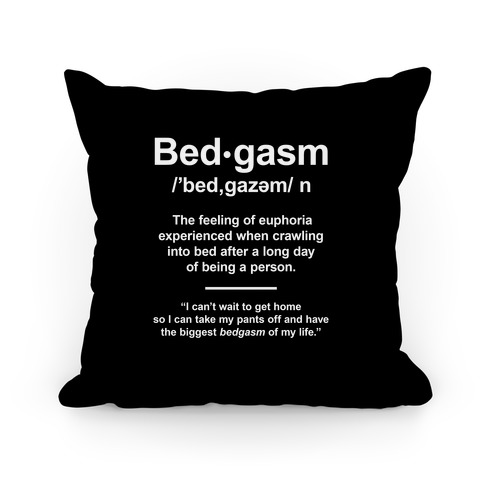 Bedgasm Definition Pillow