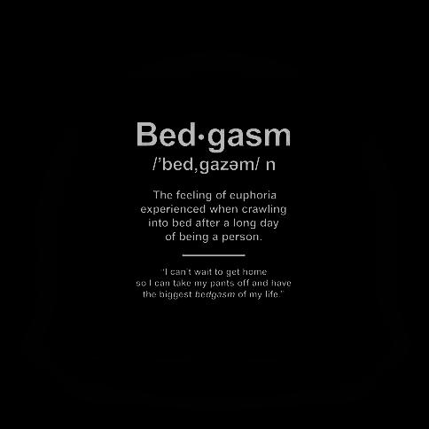 Bedgasm Definition