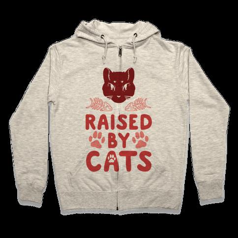Raised By Cats Zip Hoodie