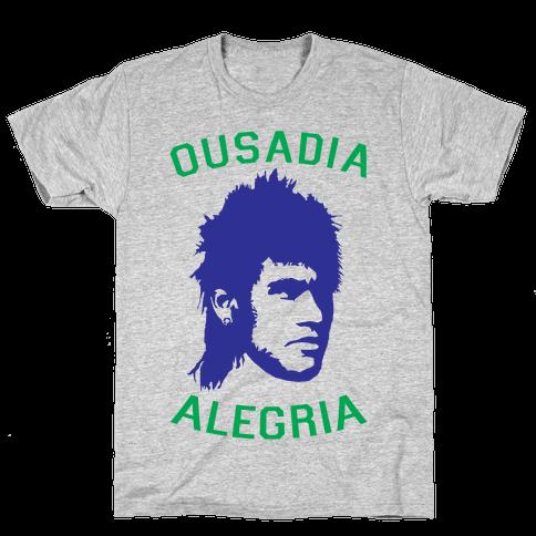 Ousadia E Alegria Mens T-Shirt