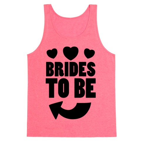 Brides To Be (Part 1) Tank Top