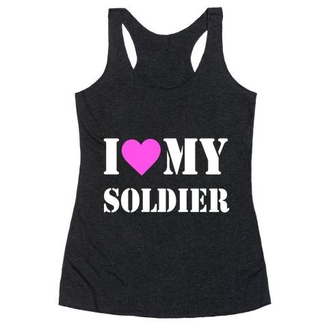 I Love My Soldier Racerback Tank Top
