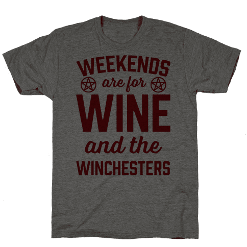 Weekends Are For Wine And The Winchesters