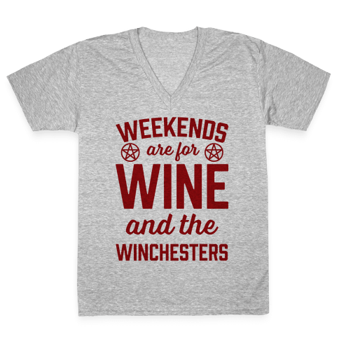 Weekends Are For Wine And The Winchesters V-Neck Tee Shirt