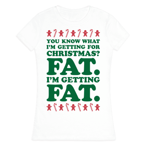Fat Christmas Womens T-Shirt