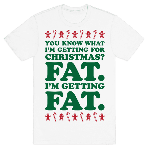 Fat Christmas Mens T-Shirt