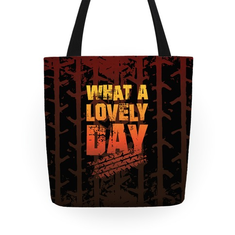 What A Lovely Day Tote