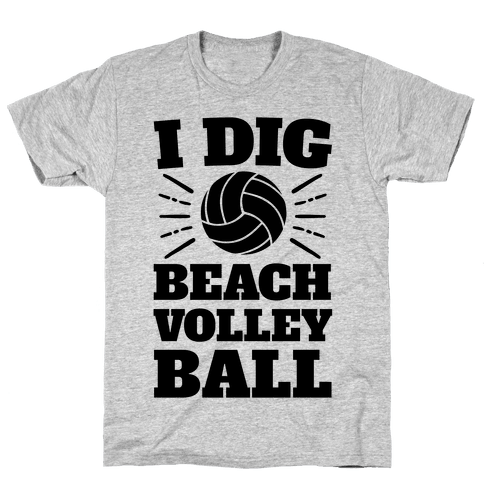 I Dig Beach Volleyball Mens T-Shirt
