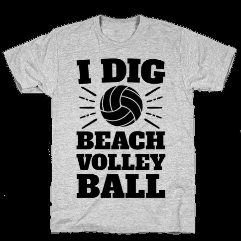 I Dig Beach Volleyball Mens T-Shirt