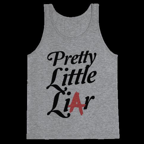 Pretty Little Liar Tank Top