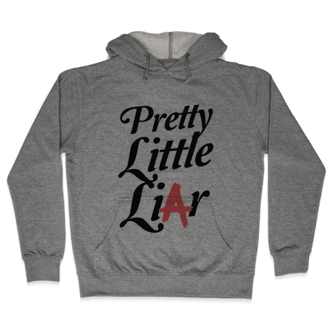 Pretty Little Liar Hooded Sweatshirt