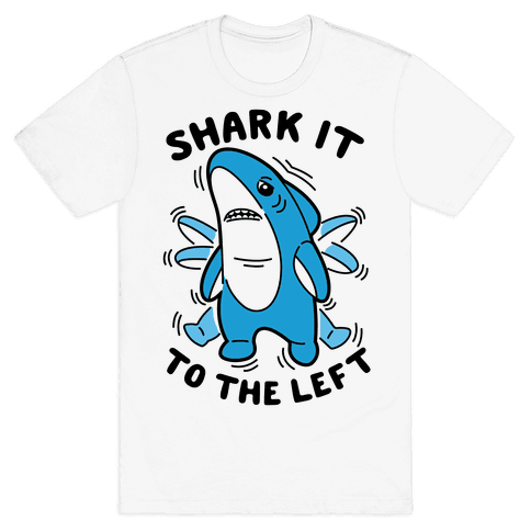 Shark It To The Left Mens T-Shirt