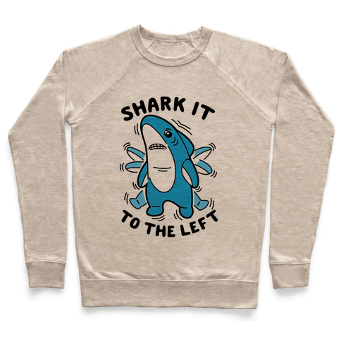 Shark It To The Left Pullover
