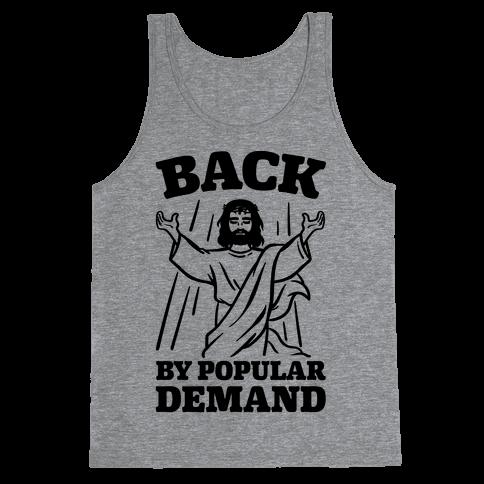 Jesus Back By Popular Demand Tank Top