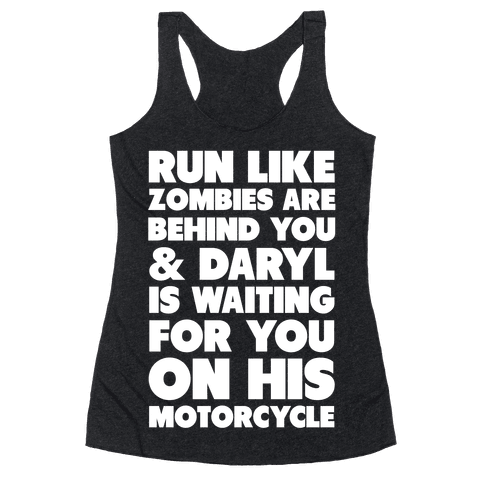 Run Like Daryl is Waiting Racerback Tank Top