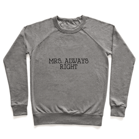 Mrs. Always Right Pullover