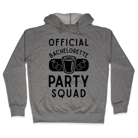 Official Bachelorette Party Squad Hooded Sweatshirt