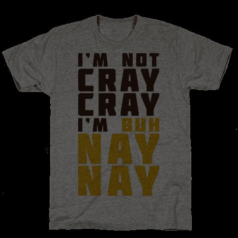 Cray Cray Ba Nay Nay