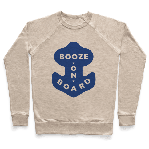 Booze On Board Pullover