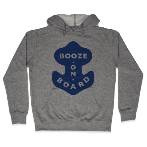 Booze On Board Hooded Sweatshirt