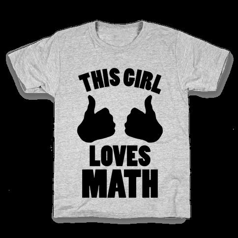This Girl Loves Math Kids T-Shirt