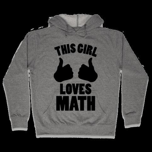 This Girl Loves Math Hooded Sweatshirt