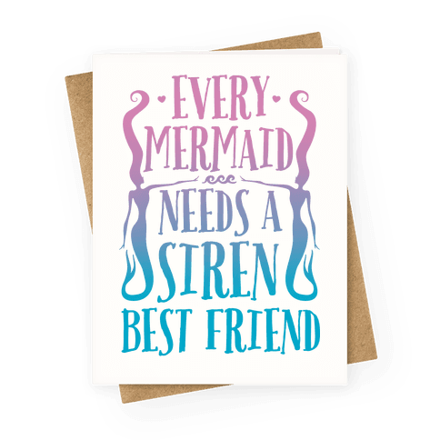 Best friend greeting cards lookhuman every mermaid needs a siren best friend greeting card m4hsunfo