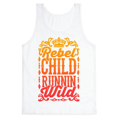 Rebel Child Runnin' Wild Tank Top