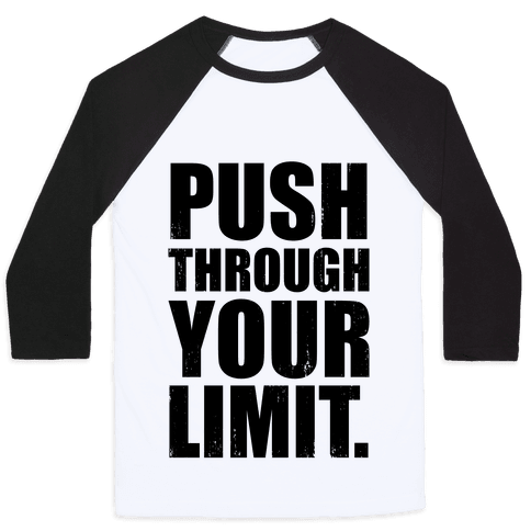 Push Through Your Limit (Tank) Baseball Tee