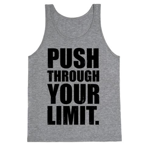 Push Through Your Limit (Tank) Tank Top