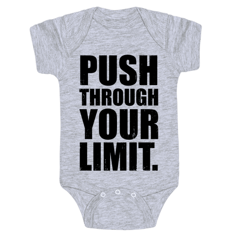 Push Through Your Limit (Tank) Baby Onesy