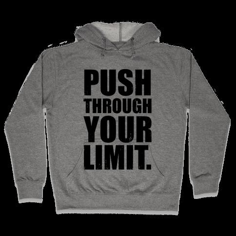 Push Through Your Limit (Tank) Hooded Sweatshirt