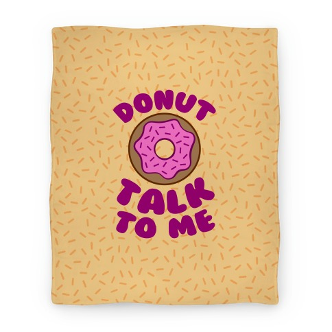 Donut Talk To Me Blanket