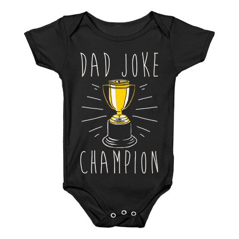 Dad Joke Champion Baby Onesy