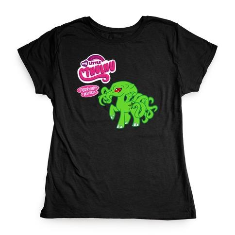 My Little Cthulhu: Friendship is Madness Womens T-Shirt