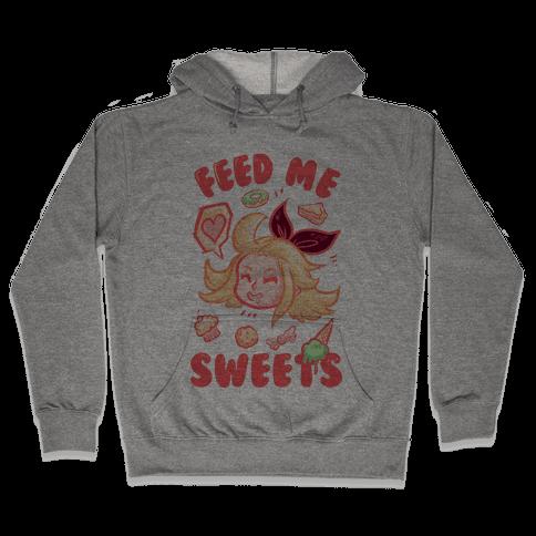Feed Me Sweets Hooded Sweatshirt