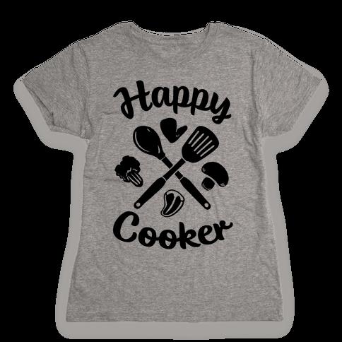 Happy Cooker Womens T-Shirt