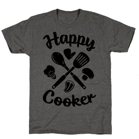 Happy Cooker T-Shirt